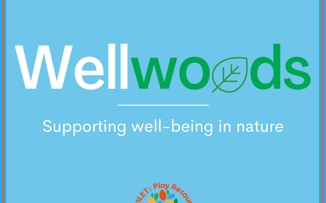 Wellwoods – Supporting Well-being in Nature